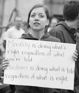 morality is doing what's right regardless of what you're told. obedience is doing what is told regardless of what is right.